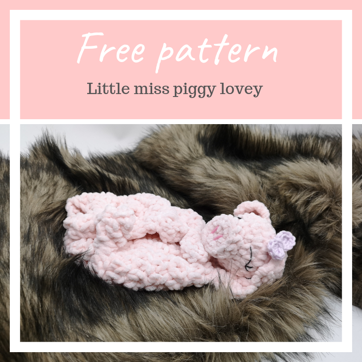 Sweet piggy lovey – FREE pattern